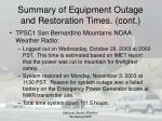 summary of equipment outage and restoration times cont