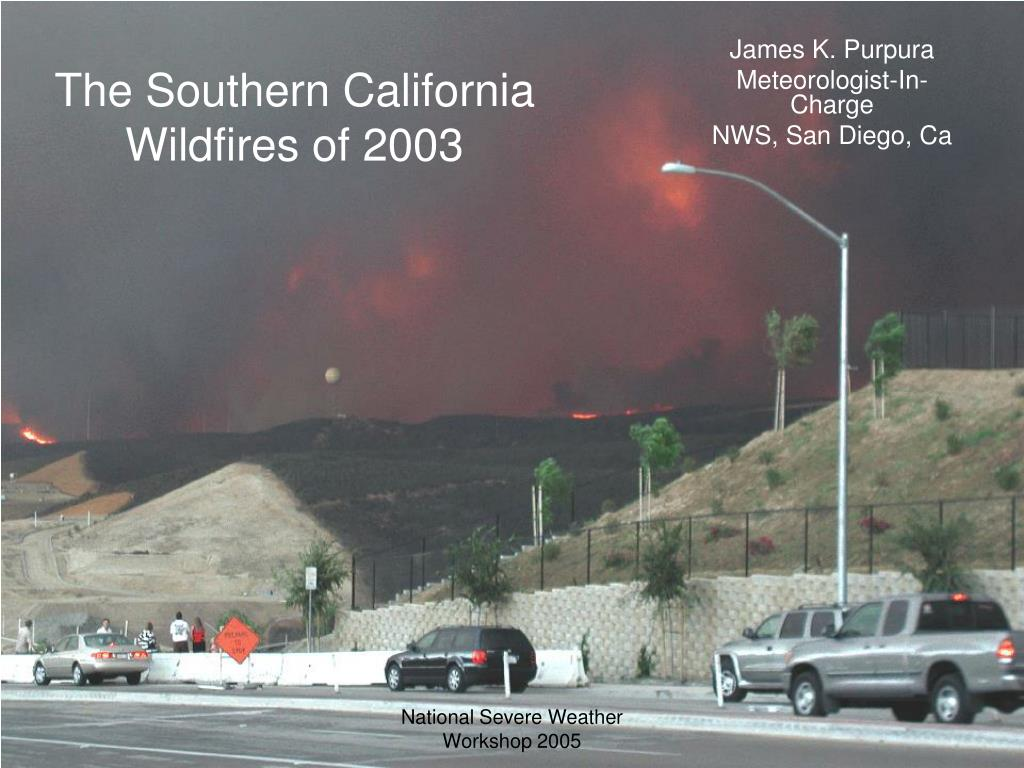 the southern california wildfires of 2003 l.
