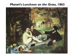 manet s luncheon on the grass 1863