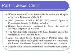 part ii jesus christ