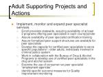 adult supporting projects and actions30