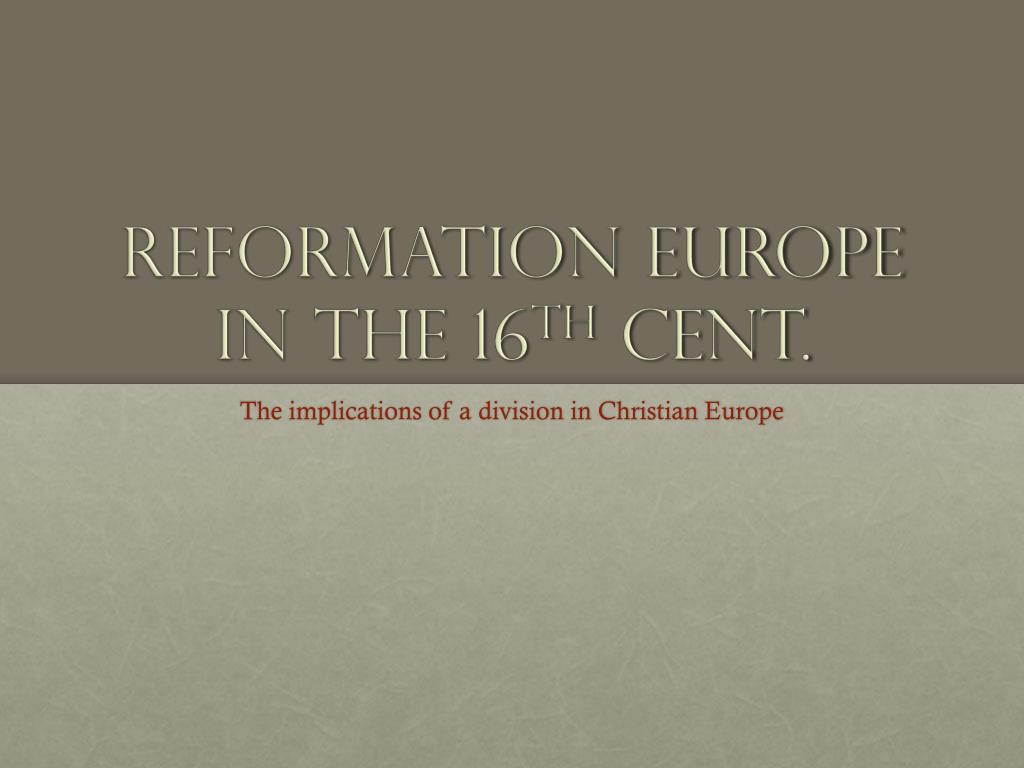 reformation europe in the 16 th cent l.