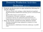 domestic production activities deduction slide 3 of 5