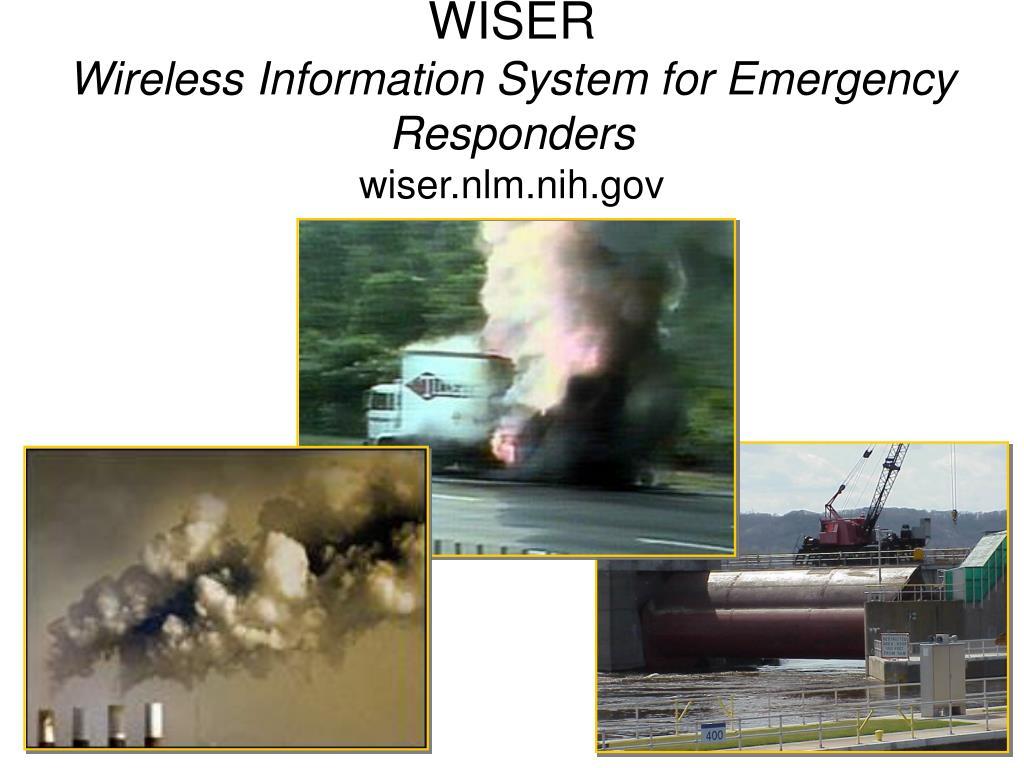 wiser wireless information system for emergency responders wiser nlm nih gov l.
