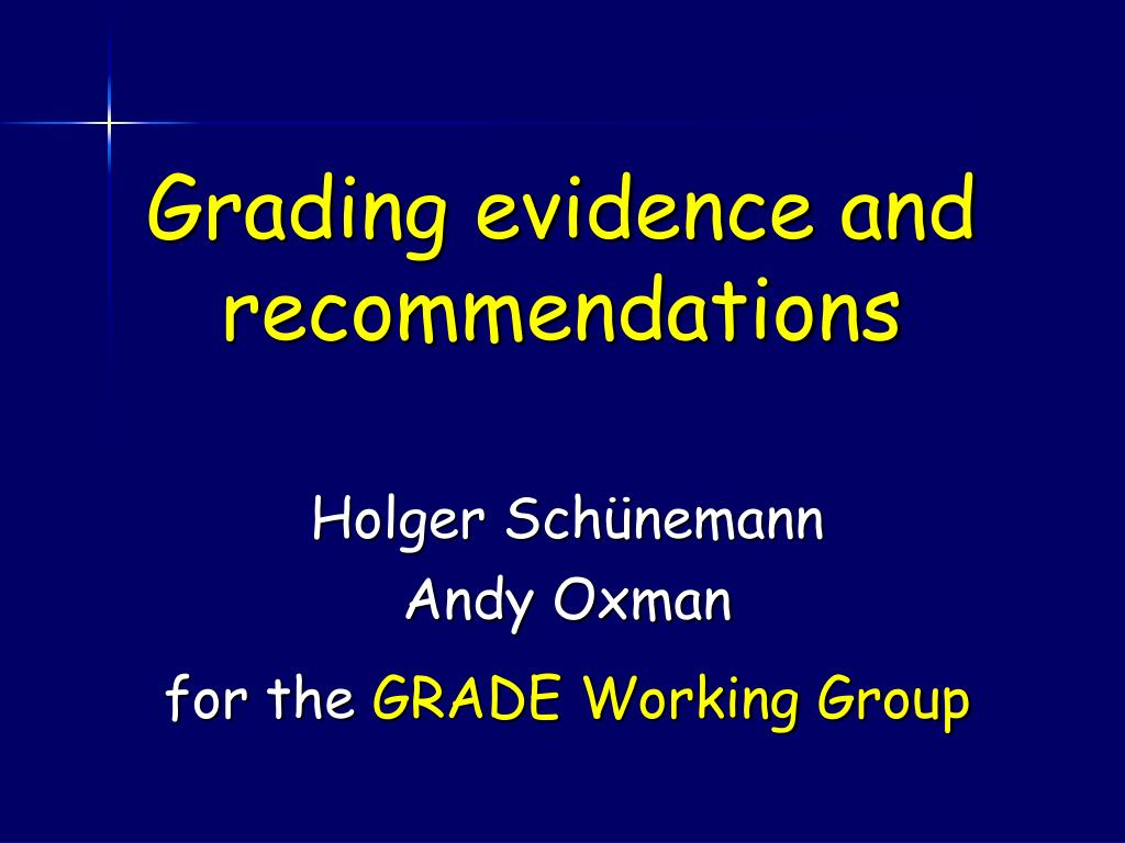 grading evidence and recommendations l.