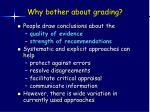 why bother about grading
