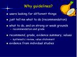 why guidelines