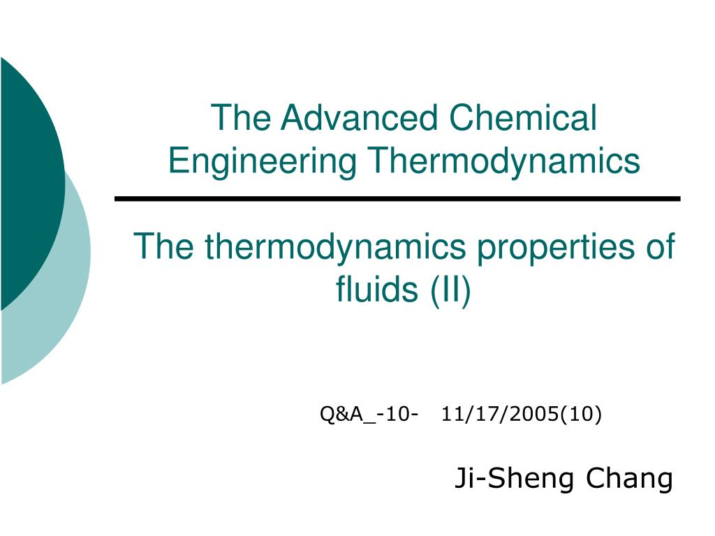 the advanced chemical engineering thermodynamics the thermodynamics properties of fluids ii l.