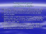 religion is good provides a myth