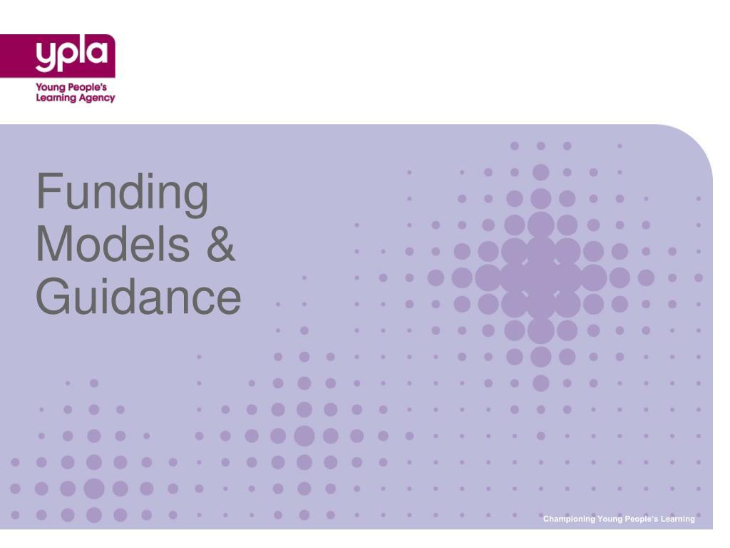funding models guidance l.