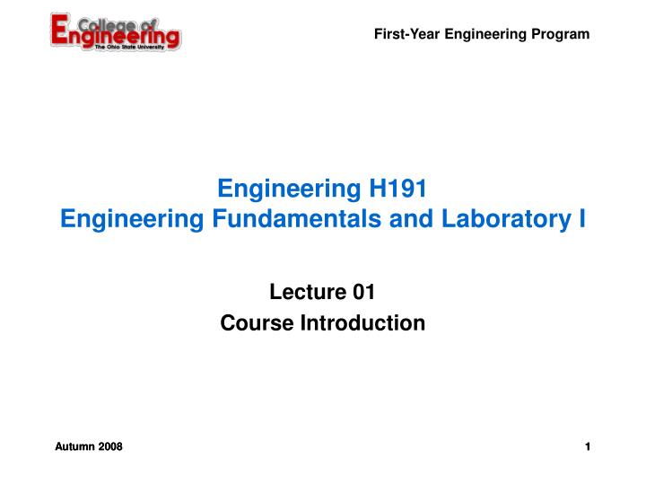 engineering h191 engineering fundamentals and laboratory i n.