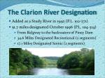 the clarion river designation