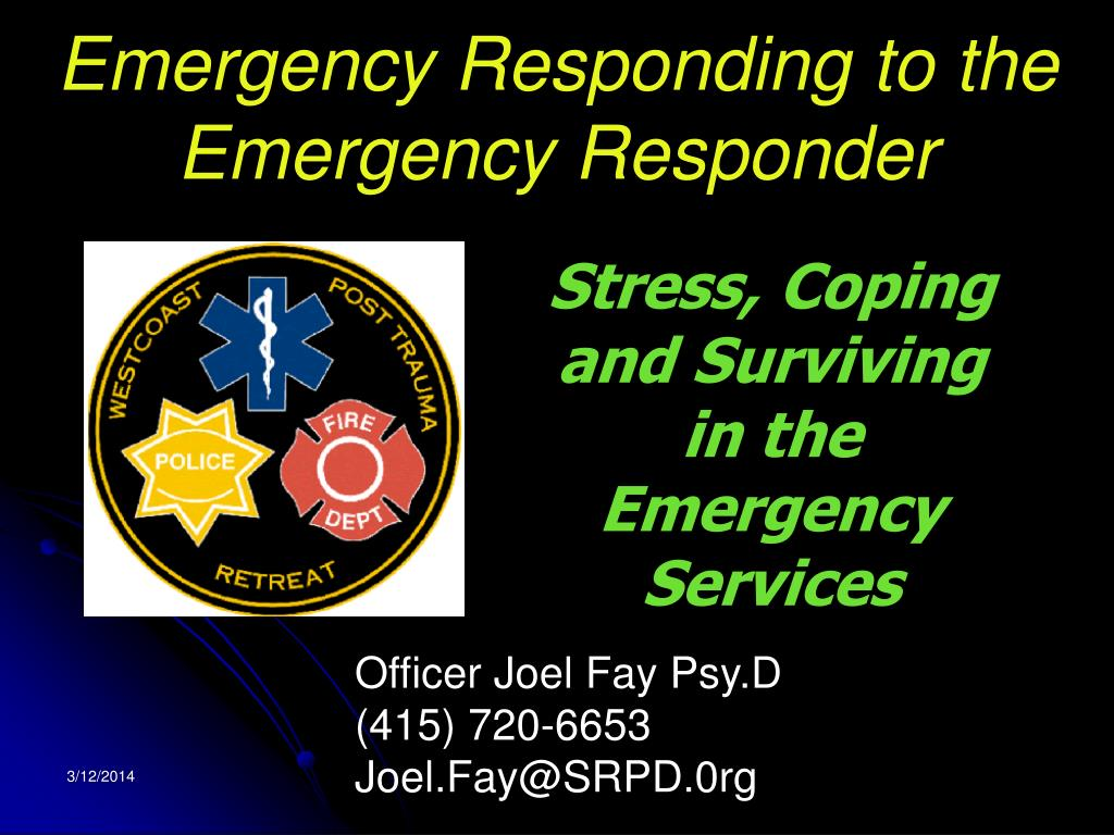 emergency responding to the emergency responder l.