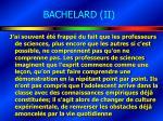 bachelard ii