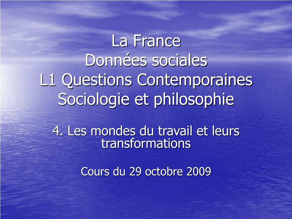 la france donn es sociales l1 questions contemporaines sociologie et philosophie l.