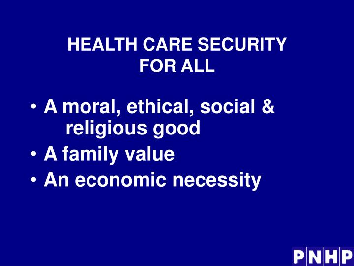 Health care security for all