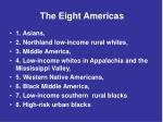 the eight americas