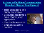 actions to facilitate communication based on stage of development