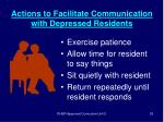 actions to facilitate communication with depressed residents