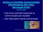 actions to facilitate communication with residents who have decreased vision continued