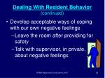 dealing with resident behavior continued23