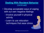dealing with resident behavior continued24