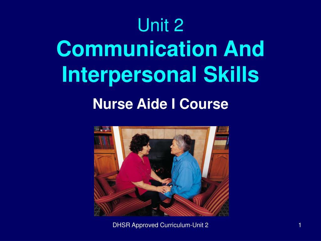unit 2 communication and interpersonal skills l.