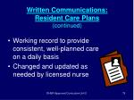 written communications resident care plans continued