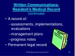written communications resident s medical record continued