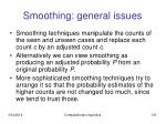 smoothing general issues