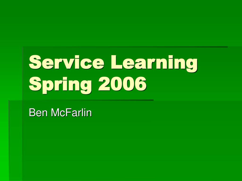 service learning spring 2006 l.