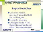 report launcher