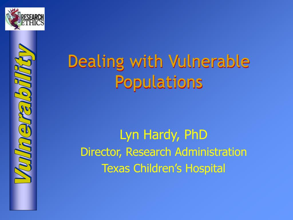 dealing with vulnerable populations l.