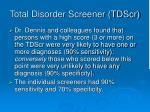 total disorder screener tdscr
