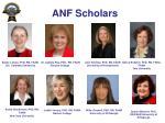 anf scholars