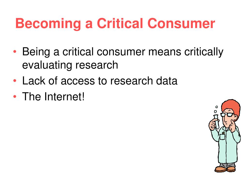 Becoming a Critical Consumer