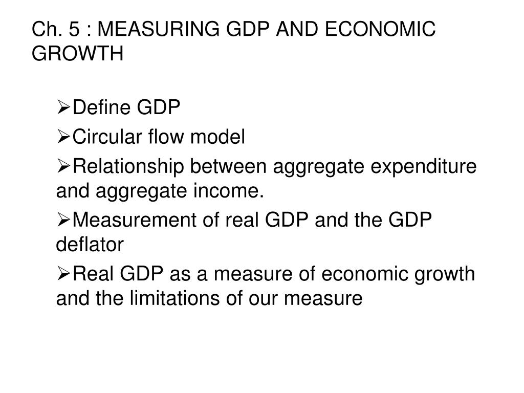 ch 5 measuring gdp and economic growth l.