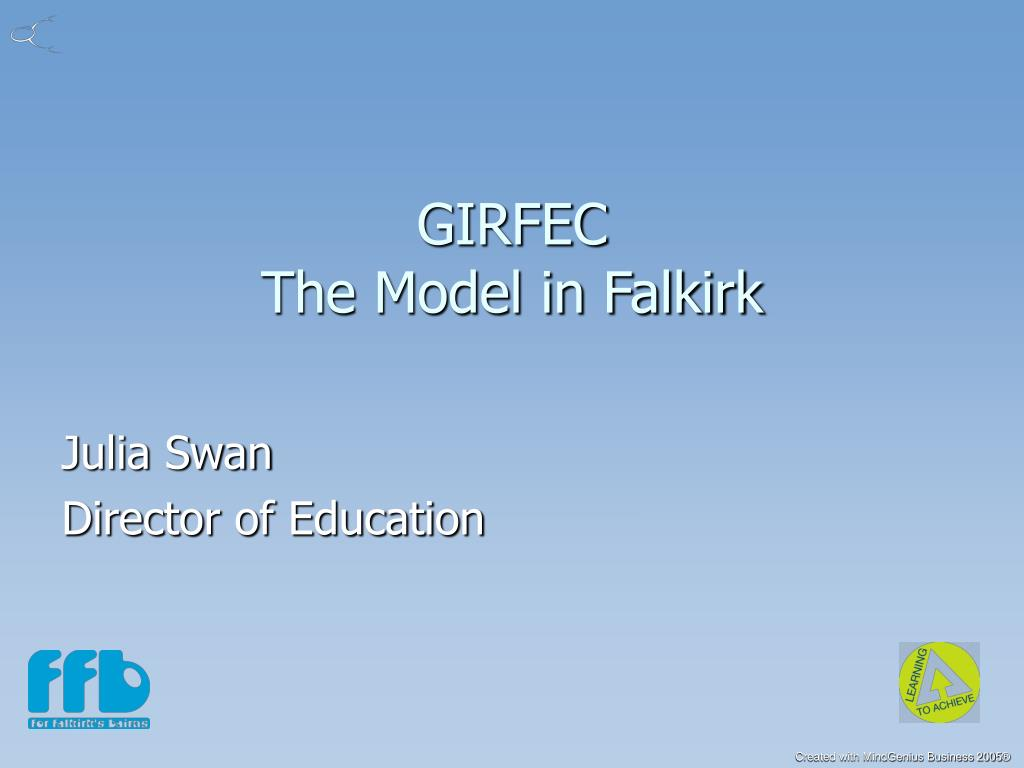 girfec the model in falkirk l.