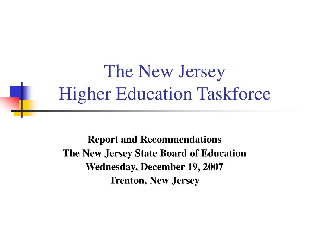 the new jersey higher education taskforce l.