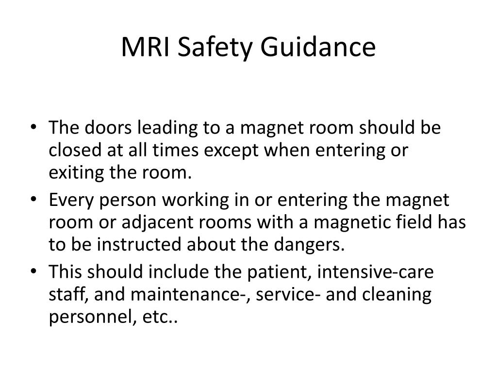 MRI Safety Guidance