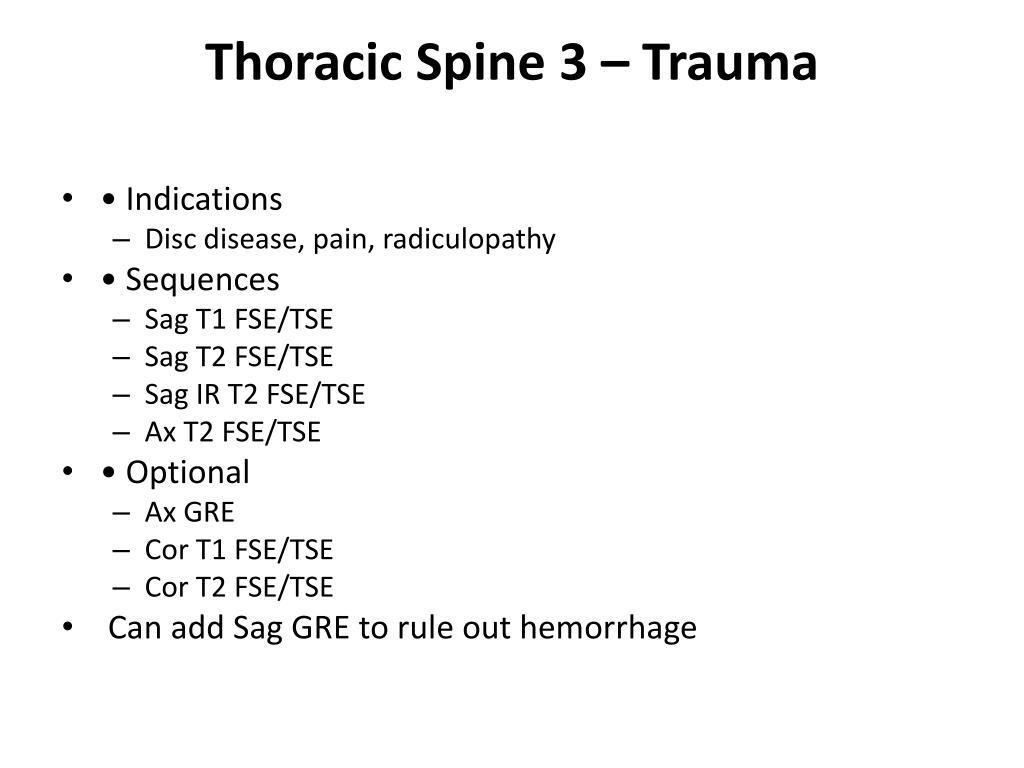 Thoracic Spine 3 – Trauma