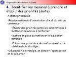4 identifier les mesures prendre et tablir des priorit s suite