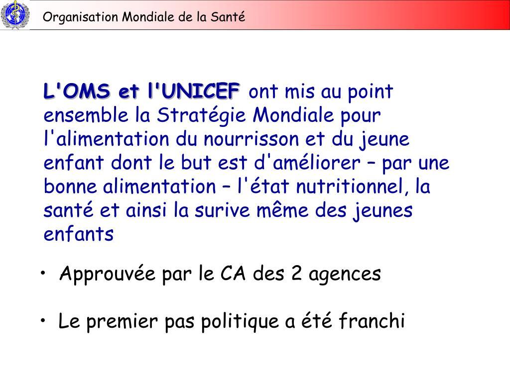 L'OMS et l'UNICEF