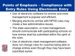 points of emphasis compliance with entry rules using electronic entry