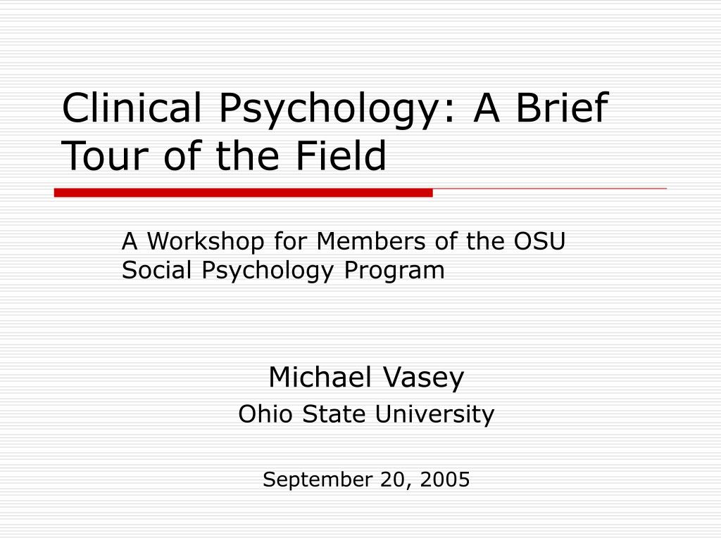 clinical psychology a brief tour of the field l.