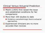 clinical versus actuarial prediction106