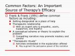 common factors an important source of therapy s efficacy