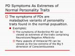 pd symptoms as extremes of normal personality traits