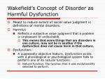 wakefield s concept of disorder as harmful dysfunction