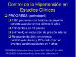 control de la hipertensi n en estudios cl nicos